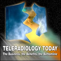 Teleradiology Today: The Business, The Benefits, The Bottomline